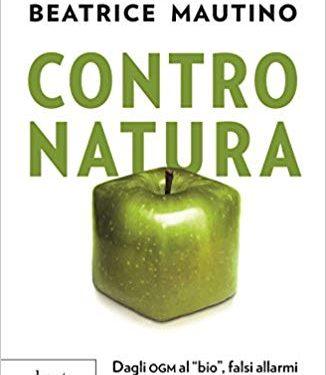 Contro natura, tutta la verità sugli OGM